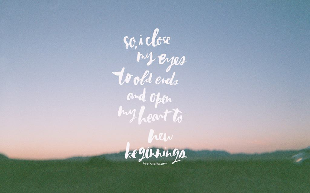 Brand New Love Quotes: To New Beginnings