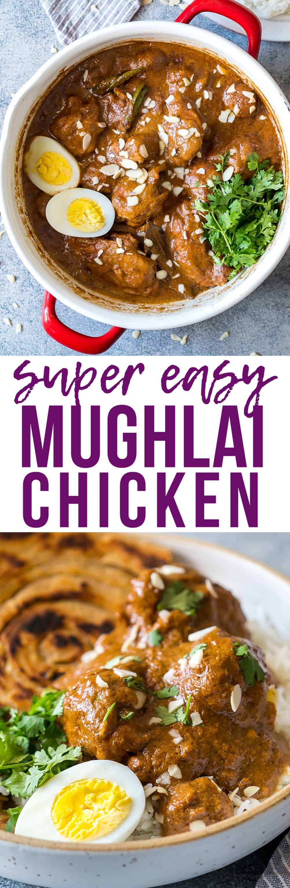 Mughlai Chicken – Easy, Restaurant Style, North Indian Recipe
