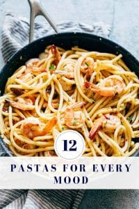 12 Pasta Recipes for Every Mood