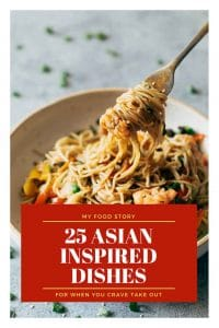 25 Asian Recipes for the days you crave takeout!